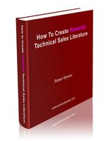 How to Create Powerful Technical Sales Literature manual